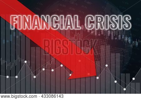 Financial Crisis, Fall Of Price On Stock Market On Dark And Red Financial Background With Red Arrow.