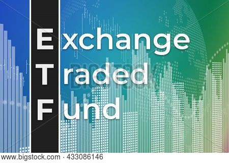 Financial Term Etf (exchange Traded Fund) On Blue And Green Finance Background. Trend Up And Down, F