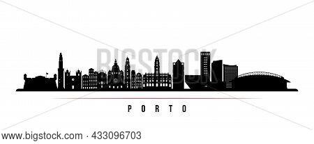 Porto Skyline Horizontal Banner. Black And White Silhouette Of Porto, Portugal. Vector Template For