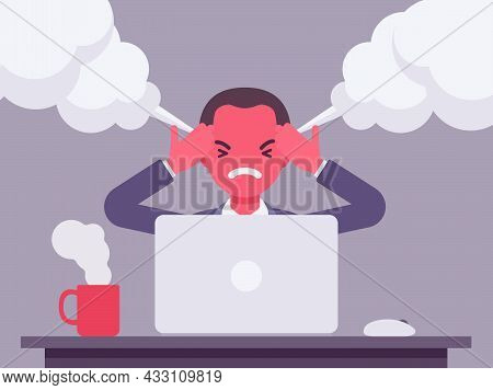 Businessman Working With Laptop Steam Coming Out Of Ears, Angry. Red Faced Office Worker Losing Temp