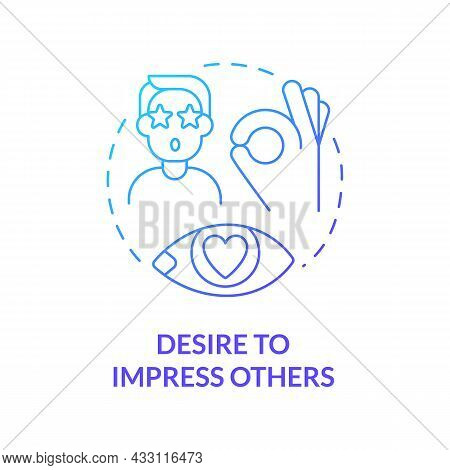 Desire To Impress Others Blue Gradient Concept Icon. Buy Things To Impress Friends And Colleagues. E