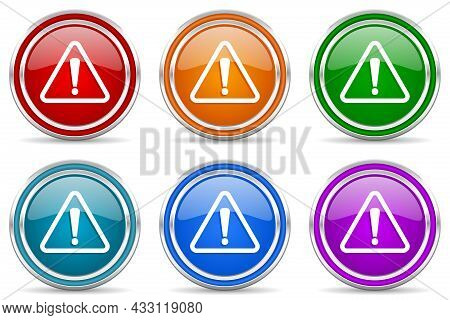 Warning, Danger, Caution Silver Metallic Glossy Icons, Set Of Modern Design Buttons For Web, Interne