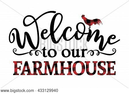 Welcome To Our Farmhouse - Happy Harvest Fall Festival Design For Markets, Restaurants, Flyers, Card