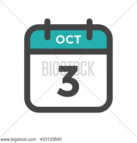 October 3 Calendar Day Or Calender Date For Deadline And Appointment