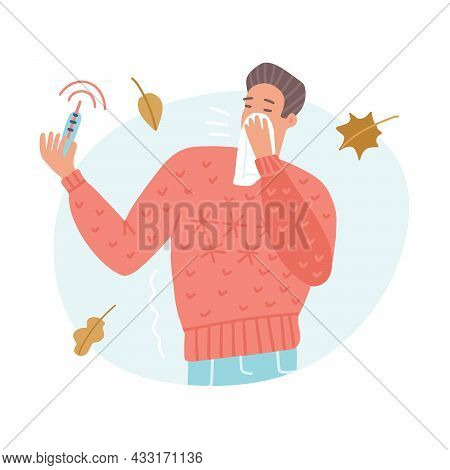 Young Man Sneezing Or Coughing In Handkerchief With High Temperature Thermometer. Concept Of Fever,