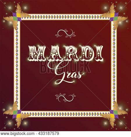 Vintage Frame On A Colored Mardi Gras Poster Vector