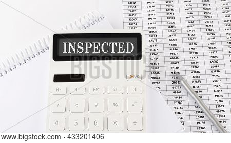 Calculator With Text Inspected On Notebook . Business, Finance Conceptual.