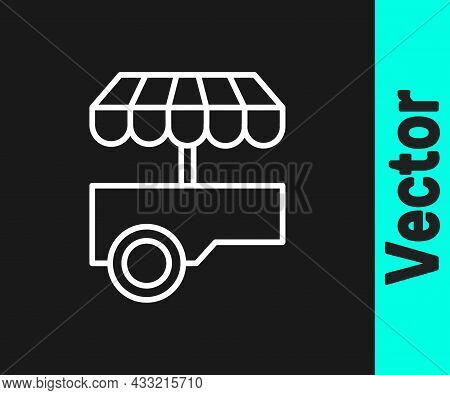 White Line Fast Street Food Cart With Awning Icon Isolated On Black Background. Urban Kiosk. Vector