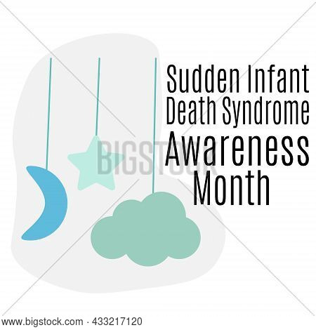 Sudden Infant Death Syndrome Awareness Month, Idea For A Poster, Banner Or Flyer On A Medical Theme,