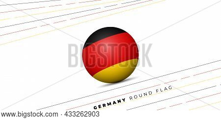 Vector Illustration Of Germany Round Flag Design. Germany Text Mean Is German Independence Day. Good