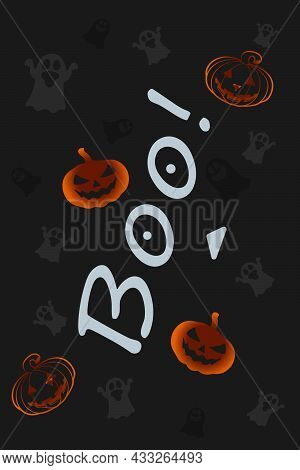 Vector With The Inscription Boo, On A Dark Background, Ghosts, The Concept Of Halloween, A Pattern F