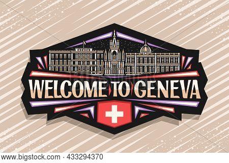 Vector Logo For Geneva, Black Decorative Badge With Outline Illustration Of European Geneva City Sca