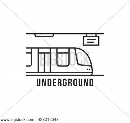 Black Thin Line Underground Train Icon. Concept Of Type Of Under Ground Transport Or Infrastructure.