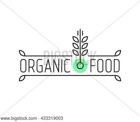 Organic Food Linear Logo With Wheat. Flat Lineart Style Trend Modern Minimal Stroke Logotype Graphic