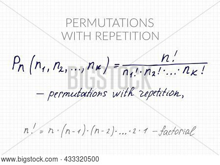 Permutations With Repetition Formula. Vector Mathematical Theorem Handwritten On A Checkered Sheet