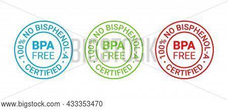 Bpa Free Icon. No Bisphenol Round Stamp Badge. Non Toxic Plastic Label Emblem. Bisphenol A Phthalate