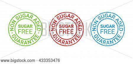 Sugar Free Grunge Stamp, Icon. No Sugar Added Label. Diabetic Round Emblem. Green Red Blue Seal Impr