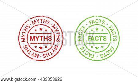 Fact Myth Grunge Rubber Stamps, Badges. Vector Illustration. Truth Or False Seal Imprints. Red Green