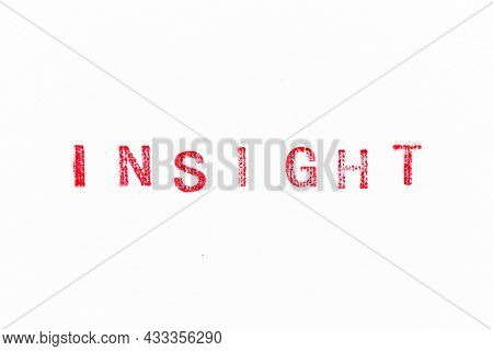 Red Color Rubber Stamp In Word Insight On White Paper Background