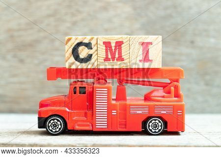 Fire Ladder Truck Hold Letter Block In Word Cmi (abbreviation Of Cost Management Index, Co-managed I