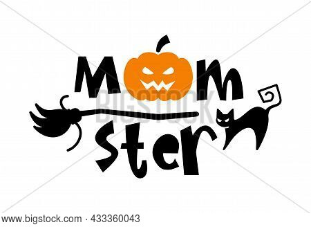 Halloween Typography Logo Design With Quote - Momster With Pumpkin For Moms.