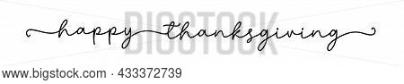 Thanksgiving. Give Thanks Hand Drawn Lettering For Thanksgiving Day. Vector Illustration Isolated On