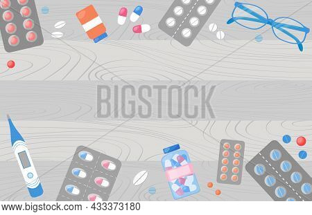 Pharmacy Background. Medicine Objects, Pills On Wooden Table. Top View. Template For Web Banner Of P