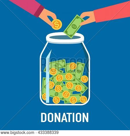 Hands Putting Money Coins And Banknotes In To The Donation Jar In Flat Design. Time For Charity Conc