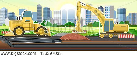 Industrial Pipeline Laying. Construction Of New Quarters. Modern City. Excavation And Laying Of Unde