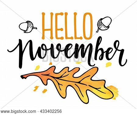 Hello November Text, With Leaves Wreath. Isolated. Good For Greeting Card, Poster, Banner, Textile P
