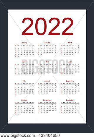 Simple Editable Vector Calendar For Year 2022. Week Starts From Sunday. Vertical. Isolated Vector Il