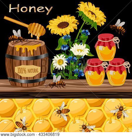 Vector Illustration With Bees And Honey.barrel And Jars With Honey, Flowers And Bees On A Black Back