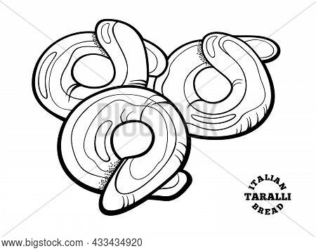 Italian Bread Taralli. Outline Illustration In Doodle Style For Cafe And Bakery Menu Or Logo, Label