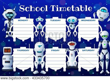 Education Timetable Schedule Robots, Droids And Cyborgs. Vector Weekly Planner Template With Android