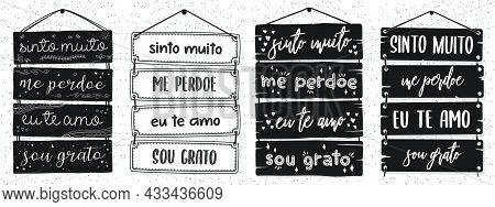 Four Brazilian Portuguese Pallet Lettering. Translation - I Am Really Sorry, Forgive Me, I Love You,