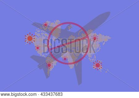 Travel Restrictions Due To The Spread Of The Dangerous Coronavirus