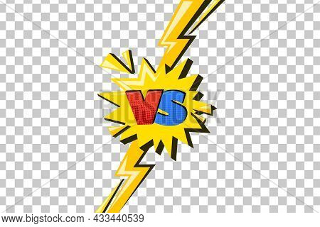 Versus Comic Design With Lightning. Yellow Flash With Vs Symbol In Star Speech Bubble. Vector Illust