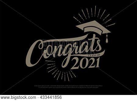 Congrats Class Of 2021 Graduates Vintage Concept. Black, Gold Graduation Logo Collection Retro Style
