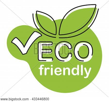 Eco Friendly Green Bubble With Text In Line - Emblem For Healthy Or Natural Food Products, Cosmetics