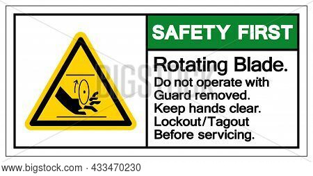 Safety First Rotating Blade Symbol Sign, Vector Illustration, Isolate On White Background Label .eps