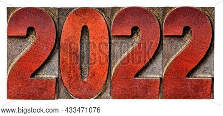 2022 typography - isolated word abstract in vintage letterpress wood type, New Year concept