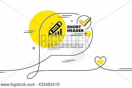 Edit Statistics Icon. Continuous Line Check Mark Chat Bubble. Pencil Chart Sign. Seo Management Symb