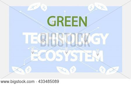 Green Technology Ecosystem Banner. Eco Friendly Production And Processing On Planet. Environmentally