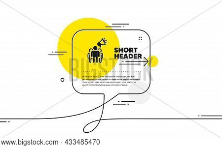 Brand Ambassador Icon. Continuous Line Chat Bubble Banner. Holding Megaphone Sign. Advertisement Dev