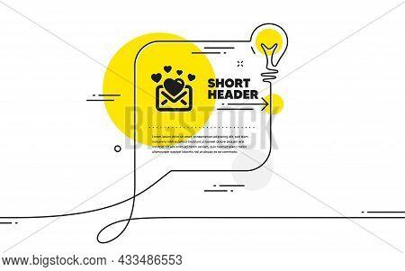 Love Mail Icon. Continuous Line Idea Chat Bubble Banner. Valentines Message Correspondence Sign. E-m