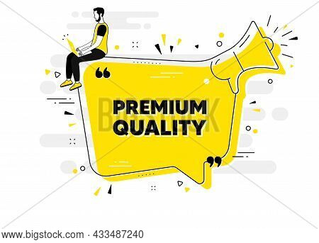 Premium Quality Text. Alert Megaphone Chat Banner With User. High Product Sign. Top Offer Symbol. Pr