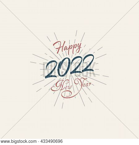 Vintage Happy 2022 New Year Banner For Your Seasonal Holidays. Design Background 2022. Vector Illust