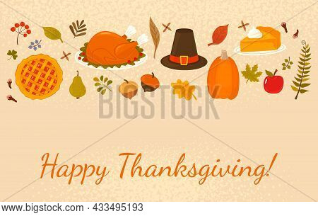 Happy Thanksgiving Greeting Card. Orange Pumpkin, Pumpkin Pie Slice, Turkey, Fall Leaves, Fruits And