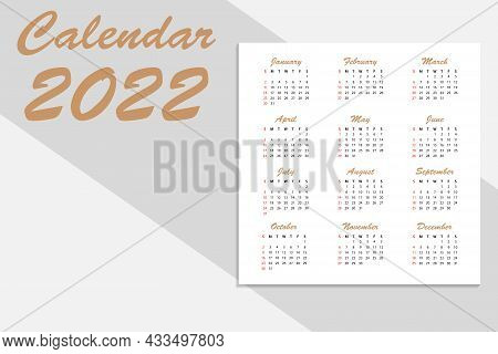 Calendar For 2022-vector Illustration. The Week Starts On Sunday. Sunday Is Highlighted In Red. Whit