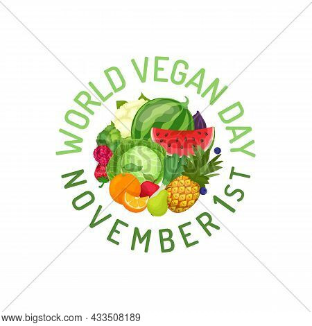 World Vegan Day Announcement, Circle Of Vegetables, Fruits. Healthy Vegetarian Nourishment, Isolated